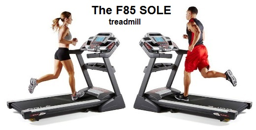 The new SOLE F85 Treadmill 2013